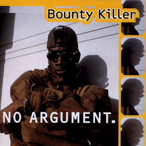Bounty Killer – No Argument