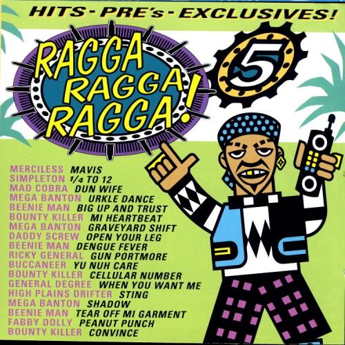 Ragga Ragga Ragga 5