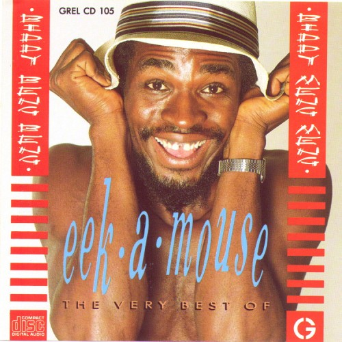 EekAMouse – The Very Best Of Eek-A-Mouse