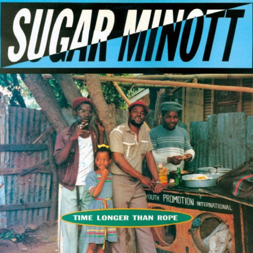 Sugar Minott – Time Longer Than Rope