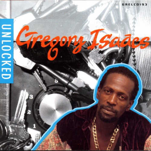 Gregory Isaacs – Unlocked