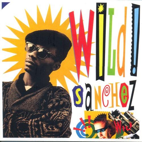 Sanchez – Wild Sanchez