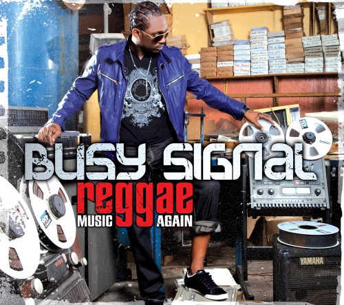 Busy Signal – Reggae Music Again