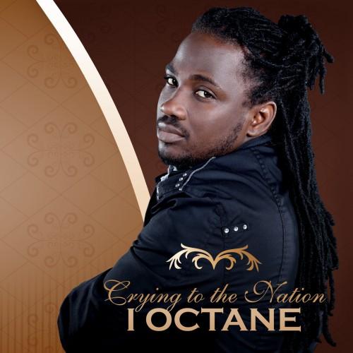 I Octane – Crying To The Nation