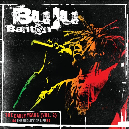 Buju Banton – The Early Years Volume 2 (The Reality Of Life)