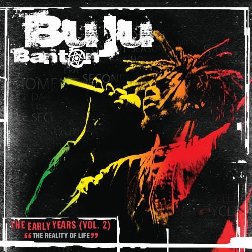 Buju Banton – The Early Years Volume 2 (The Reality Of Life)