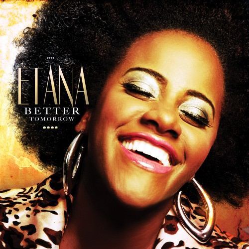 Etana – Better Tomorrow