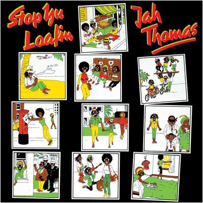 Jah Thomas – Stop Yu Loafin