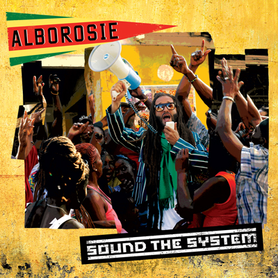 Alborosie – Sound The System