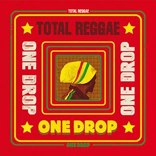 Total Reggae One Drop