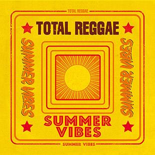 Total Reggae Summer Vibes