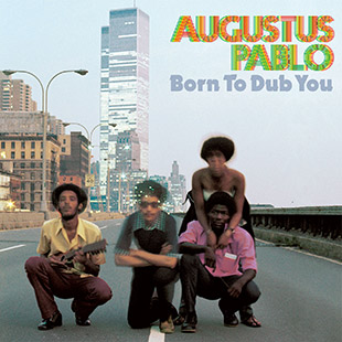 Augustus Pablo – Born To Dub You