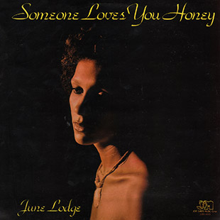 June Lodge – Someone Loves You Honey