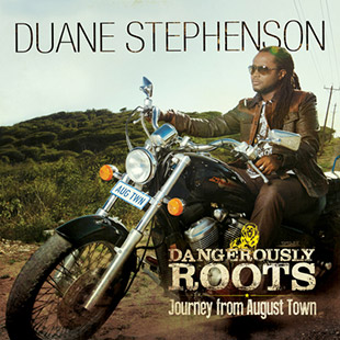 Duane Stephenson – Dangerously Roots