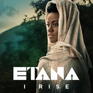 Etana – I Rise