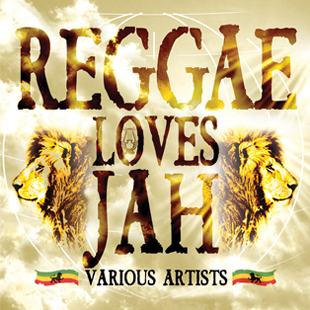 Reggae Loves Jah – Various Artists