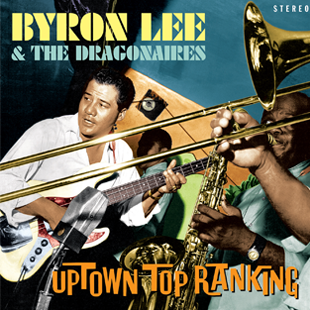 Byron Lee – Uptown Top Ranking