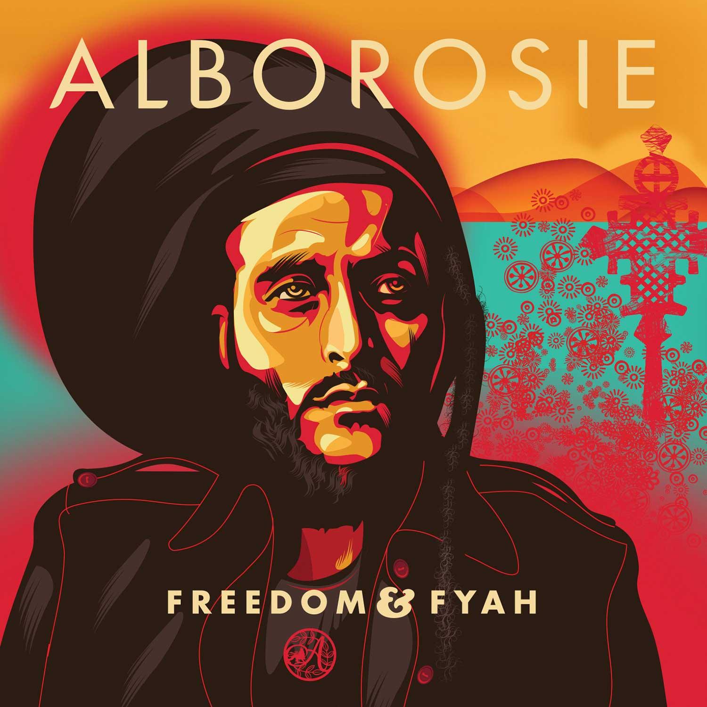 Freedom & Fyah – Alborosie