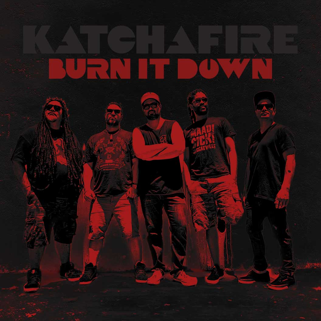 Burn It Down – Katchafire