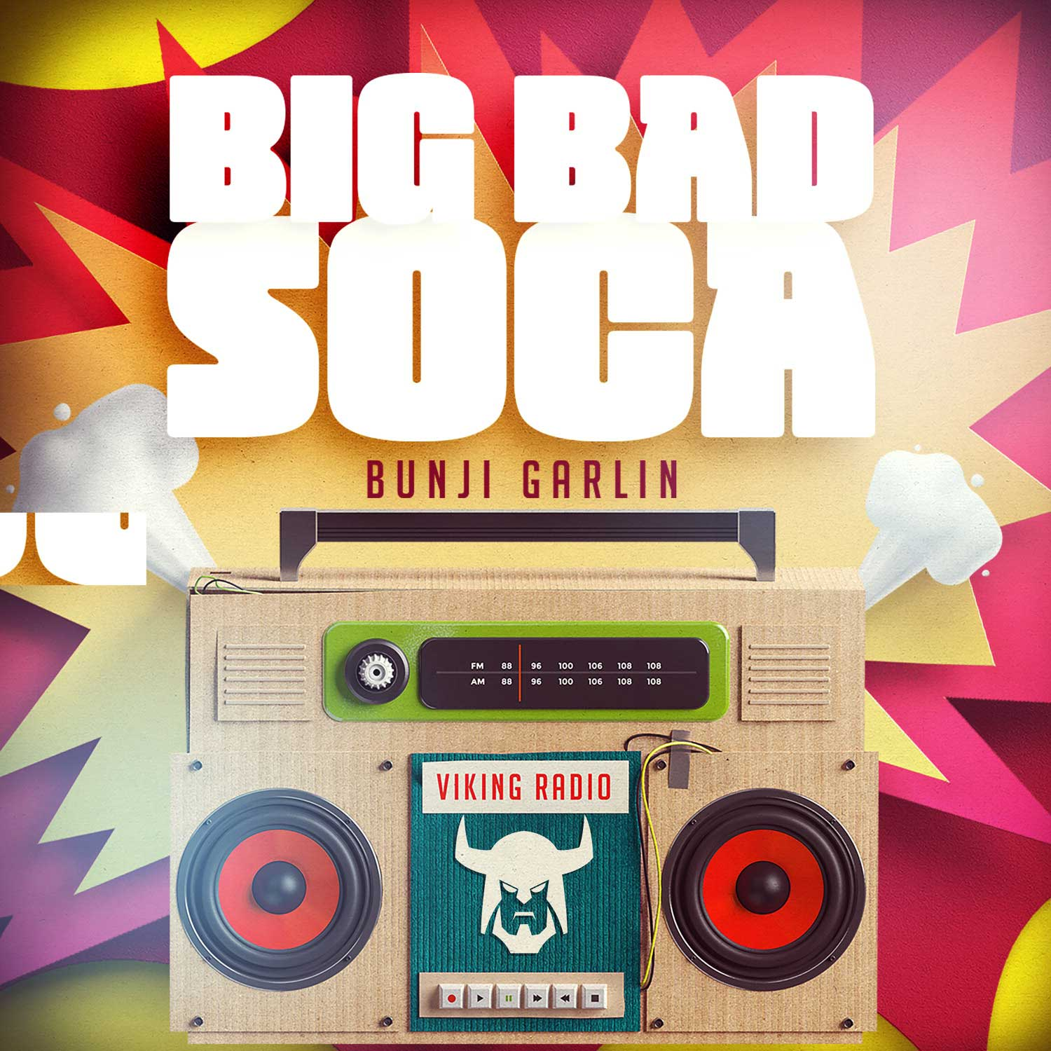 Big Bad Soca – Bunji Garlin