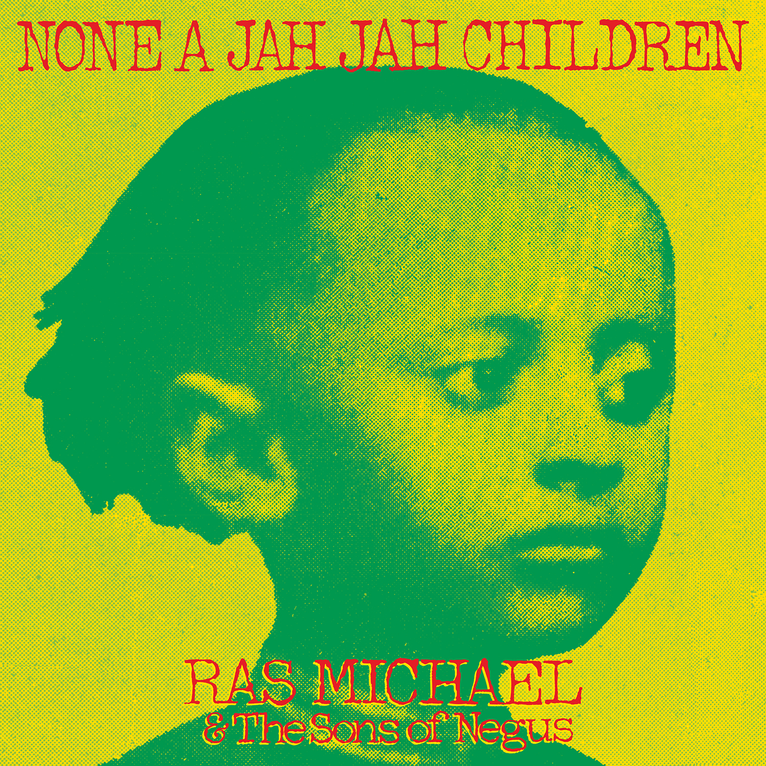 None A Jah Jah Children – Ras Michael