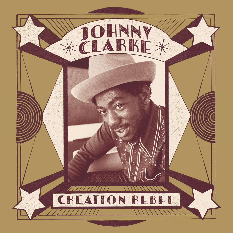 Creation Rebel by Johnny Clarke